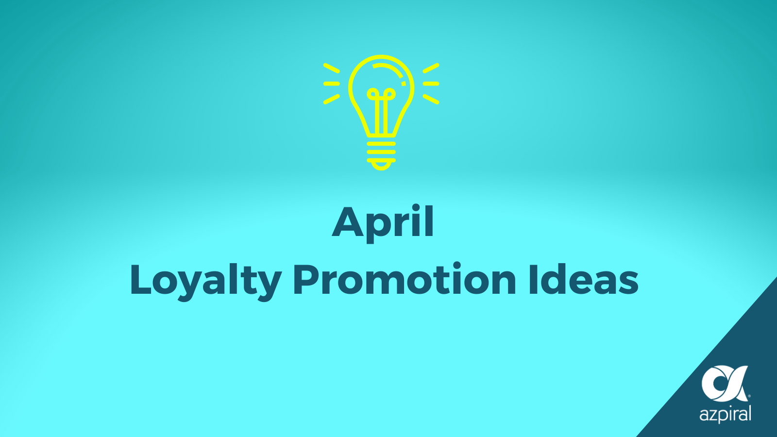 Loyalty Promotion Ideas